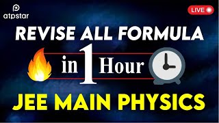 Revise all formula in 1 hour   ATP STAR   JEE Main Physics   by Shantanu Sir