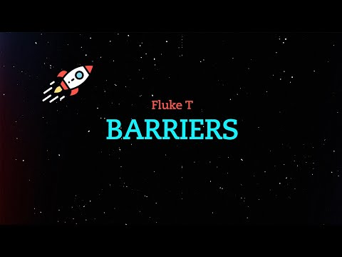 Fluke T - Barriers