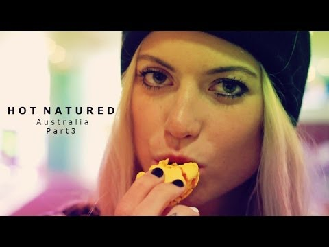 Hot Natured presents... Anabel Englund - Australia 2013 Part 3
