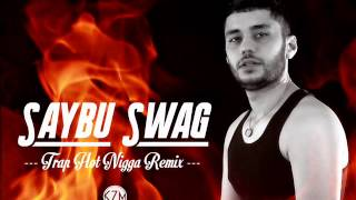 (c)2015 Saybu Swag - Trap  ( Hot Nigga Remix )Download here : http://goo.gl/37lbxJOfficial Page : https://www.facebook.com/pages/Saybu-Swag/277424502446882?fref=tsBPM Records Cover by : K7M