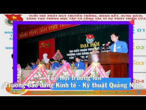 Đại hội đại biểu Đoàn TNCS Hồ Chí Minh trường Cao đẳng Kinh tế - Kỹ thuật Quảng Nam lần thứ XXIII, nhiệm kỳ 2017 – 2019.