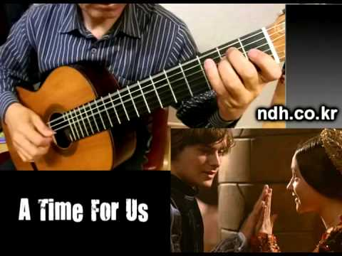 A Time For Us - Classical Guitar - Played,Arr. NOH DONGHWAN