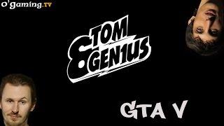 Tom&Gen1us - GTA V