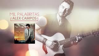 Mil palabritas (Lenguaje de amor) - Alex Campos | Audio Oficial