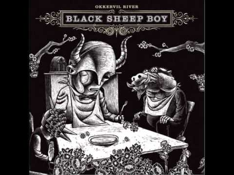 Tekst piosenki Okkervil River - Black Sheep Boy po polsku