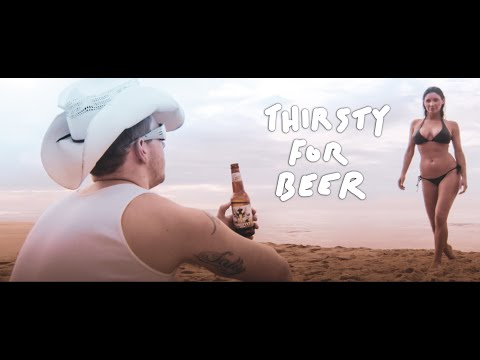 Best Beer Ad Ever - Thirsty For Beer