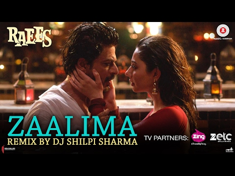 Zaalima (OST by Arijit Singh & Harshdeep Kaur) [Remix by DJ Shilpi Sharma]