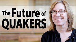 Video Investing in the Future of Quakerism MP3, 3GP, MP4, WEBM, AVI, FLV Agustus 2019