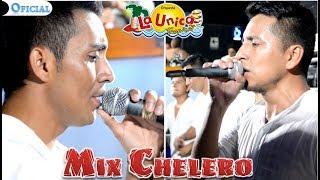 Mix Chelero   La Unica Tropical  Video Oficial 2018  Navarro Producciones �