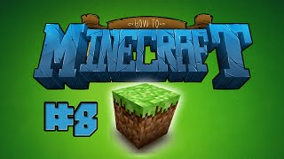How to Minecraft - BUILDING COOL CONTRAPTIONS! Episode 8 with Nooch!
