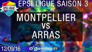 Montpellier vs Arras - EPSI Ligue S3 - Demi-finale 1