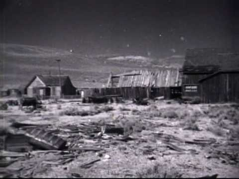 Ghost Town: Bodie, CA Part 1 of 2