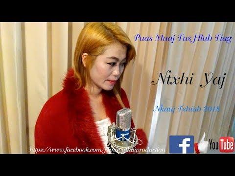 Puas Muaj Tus Hlub Tiag - Ntxhi Yaj   (Nkauj  Tshiab 2018) (видео)