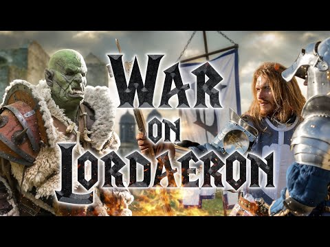 War on Lordaeron - Warcraft - Live Action Fanfilm