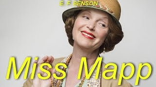 Miss Mapp  by E. F. BENSON (1867 - 1940) by Humorous Fiction Audiobooks