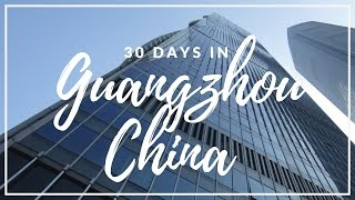 30 days trip to GuangZhou 广州 and ShenZhen 深圳