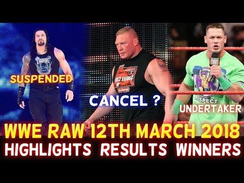 WWE Monday Night Raw 12th March 2018 Hindi Highlights - Roman Reigns | John Cena | Results Winner