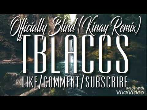 2Baba - Officially Blind (Kinay Remix)