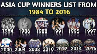 Video Asia Cup Winners List Since From 1984 To 2016 | Asia Cup All Winners MP3, 3GP, MP4, WEBM, AVI, FLV September 2018