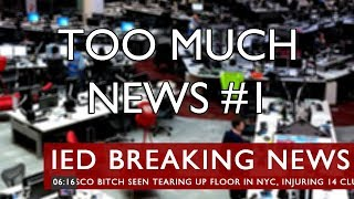 Too Much News #1 thumb image