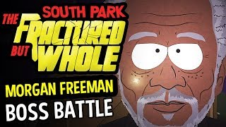 South Park: Fractured But Whole MORGAN FREEMAN BATTLE + Quests (South Park Fractured But Whole 100%)
