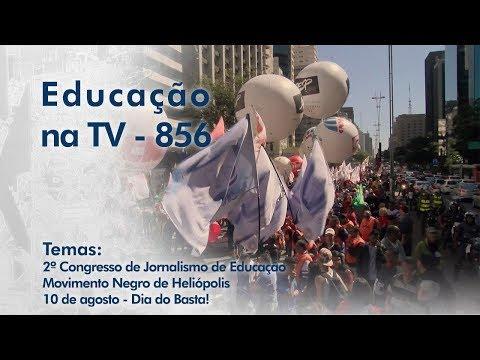 2º Congresso de Jornalismo de Educação / Movimento Negro de Heliópolis / 10 de agosto - Dia do Basta!