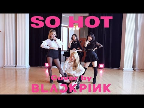 [EAST2WEST] BLACKPINK - SO HOT (THEBLACKLABEL Remix) Dance Cover (видео)