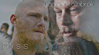 (Vikings) Ragnar Lothbrok   Miss you