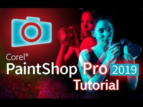 PaintShop Pro 2019 - Tutorial for Beginners [+General Overview]