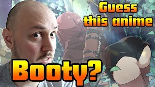 Video Guess the Anime - Identify this booty? MP3, 3GP, MP4, WEBM, AVI, FLV Agustus 2018