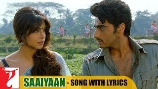 Saaiyaan Song with Lyrics - GUNDAY