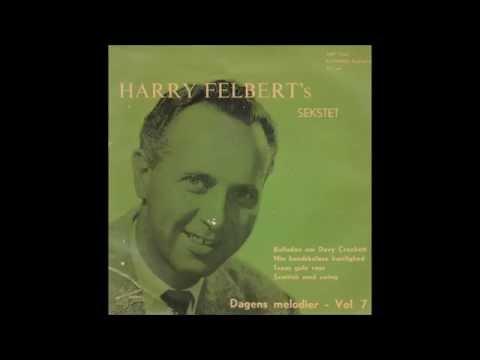 Harry Felbert's Sekstet - Texas Gule Rose