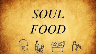 Fair Sunday - Intro to Soul Food