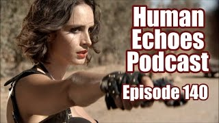 Nonton Human Echoes Podcast  140  The Incredible Edible Gun  Bring Me The Head Of The Machine Gun Woman  Film Subtitle Indonesia Streaming Movie Download