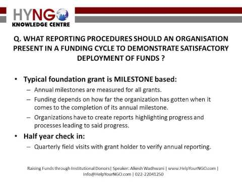 What reporting procedures should an organisation present in a funding cycle ?