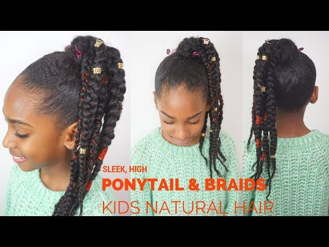 Braid hairstyles - KIDS NATURAL HAIRSTYLES  SLEEK HIGH PONYTAIL WITH BRAIDS {BLACK PANTHER INSPIRED)