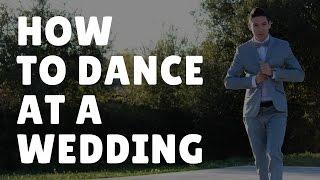 Video How to Dance at a Wedding | 5 Basic Dance Moves for Weddings MP3, 3GP, MP4, WEBM, AVI, FLV September 2018