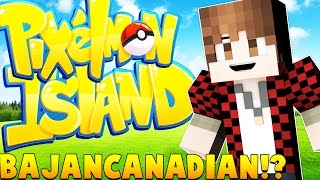 BAJANCANADIAN SPECIAL EPISODE - Minecraft Pixelmon - Pokemon GO Mod