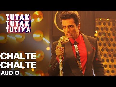 CHALTE CHALTE Full Audio Song | Tutak Tutak Tutiya | Arijit Singh |Prabhudeva ,Sonu Sood & Tamannaah
