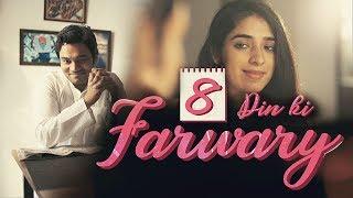 8 Din Ki Farwary | Short FIlm | Kartik Singh | Dilli FIlm Club | Adhyay Productions