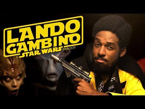 Lando Gambino - A Star Wars Parody