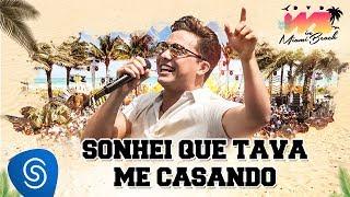 image of Wesley Safadão - Sonhei Que Tava Me Casando [DVD WS In Miami Beach]