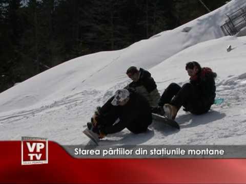 Starea pârtiilor din staţiunile montane
