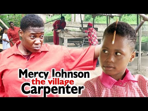 MERCY JOHNSON THE CARPENTER SEASON 3 & 4 - 2019 LATEST NIGERIAN NOLLYWOOD MOVIES   FREE HD MOVIES