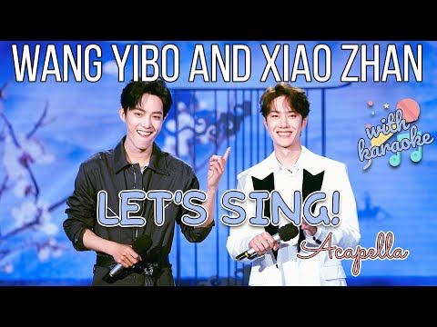 [BJYX] Let's Sing with Wang Yibo and Xiao Zhan