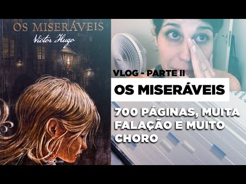 Vlog de Leitura OS MISERÁVEIS | Parte 2 | BOOK GALAXY