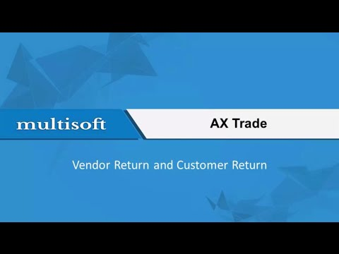Introduction to AX Trade Vendor Return and Customer Return Online Training
