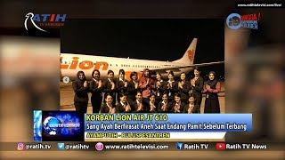 Video Firasat Aneh Ayah Endang, Pramugari Korban Lion Air JT 610 - Ratih TV Kebumen MP3, 3GP, MP4, WEBM, AVI, FLV November 2018