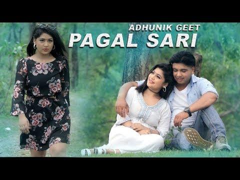 (PAGAL SARI | New Nepali Adhunik Song 2018/2075 | Yam Bahadur Nepali Ft. Soniya & Sandip - Duration: 5 minutes, 40 seconds.)