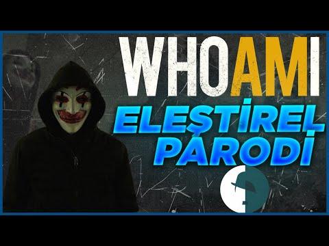 Who Am I - Eleştirel Parodi